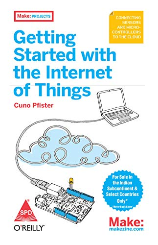 9789350234136: GETTING STARTED WITH THE INTERNET OF THINGS