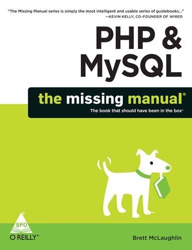 PHP & MySQL: The Missing Manual: Brett McLaughlin