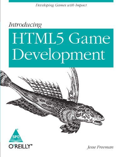 Introducing HTML5 Game Development: Developing Games with Impact: Jesse Freeman