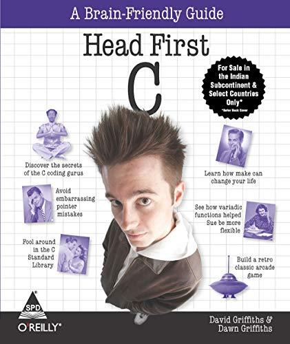 9789350236925: Head First C: A Brain Friendly Guide