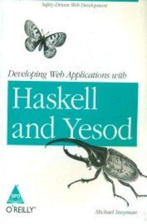 9789350237304: DEVELOPING WEB APPLICATIONS WITH HASKELL AND YESOD