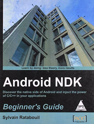 9789350237878: ANDROID NDK BEGINNERS GUIDE [Paperback] [Jan 01, 2012] RATABOUIL