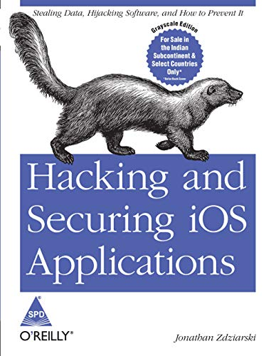 9789350238066: Hacking and Securing iOS Applications
