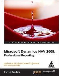 9789350239094: MS DYNAMICS NAV 2009 PROFESSIONAL REPORTING