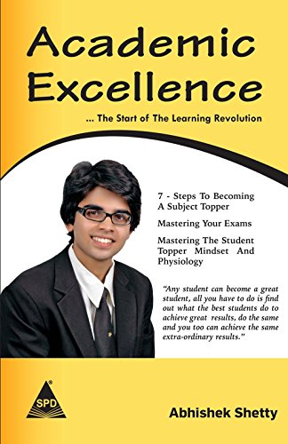 Academic Excellence: The Start of the Learning Revolution: Abhishek Shetty