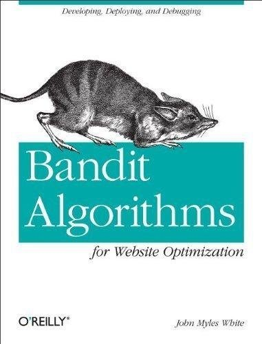 9789350239735: BANDIT ALGORITHMS FOR WEBSITE OPTIMIZATION