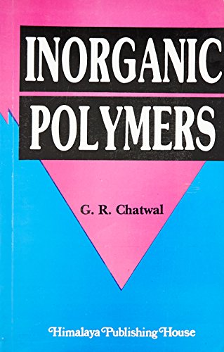 Inorganic Polymers: Chatwal, G.R.