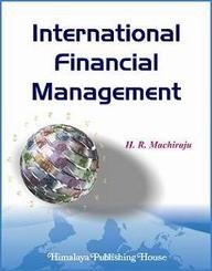 International Financial Management: Machiraju, H.R.