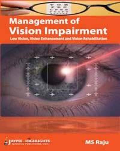 9789350250013: Management of Vision Impairment: Low Vision, Vision Enhancement and Vision Rehabilitation