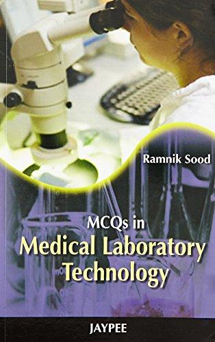 MCQs in Medical Laboratory Technology: Ramnik Sood