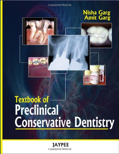 9789350250778: Textbook of Preclinical Conservative Dentistry