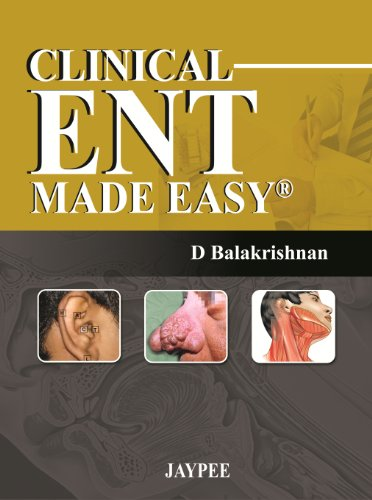 9789350250846: Clinical ENT Made Easy: A Guide to Clinical Examination