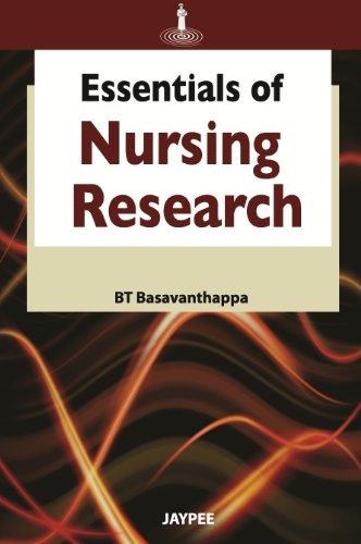 Essentials of Nursing Research: B.T. Basavanthappa
