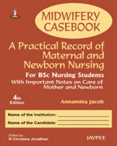 Midwifery Casebook: A Practical Record Book of: Annamma Jacob