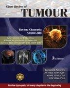 Short Review of Tumors (Third Edition): Anshul Jain,Rachna Chaurasia