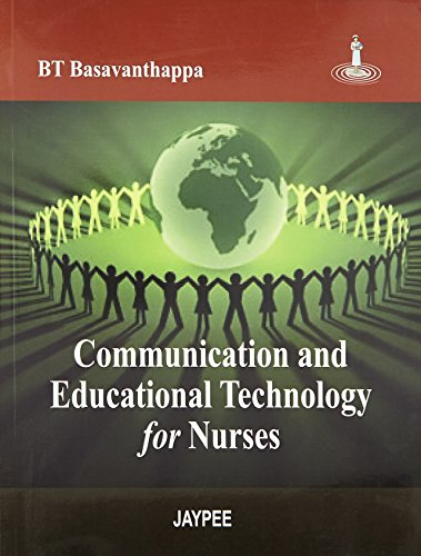 Communication and Educational Technology for Nurses: B.T. Basavanthappa