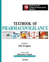 TEXTBOOK OF PHARMACOVIGILANCE ICRI INSTITUTE OF CLINICAL: GUPTA