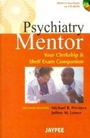 9789350252352: Psychiatry Mentor: Your Clerkship & Shelf Exam Companion