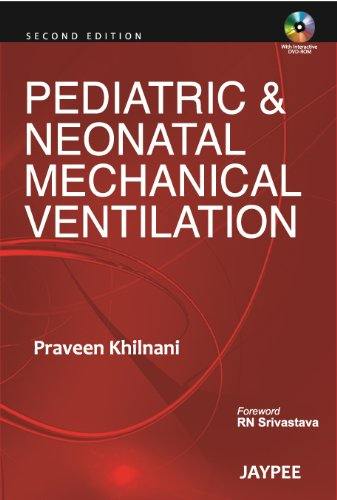 9789350252451: Pediatric Neonatal Mechanical Ventilation