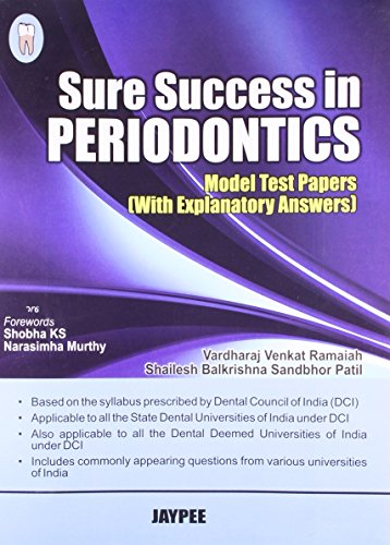 Sure Success in Periodontics: Model Test Papers with Explanatory Answers: Vardharaj Venkat Ramaiah
