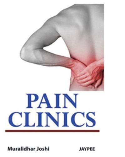 9789350252772: Pain Clinics