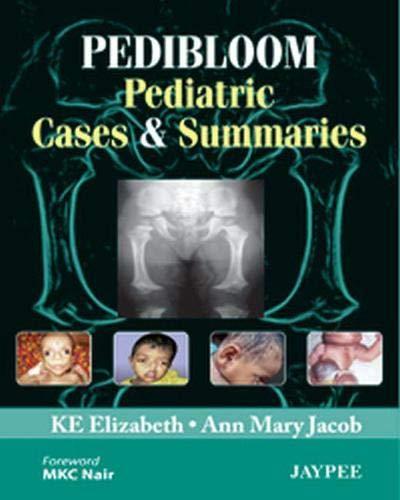 PEDIBLOOM: Pediatric Cases and Summaries: K.E. Elizabeth, Ann