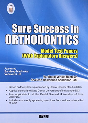 Sure Success in Orthodontics: Model Test Papers with Explanatory Answers: Vardharaj Venkat Ramaiah