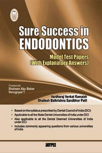 Sure Success in Endodontics: Model Test Papers with Explanatory Answers: Vardharaj Venkat Ramaiah