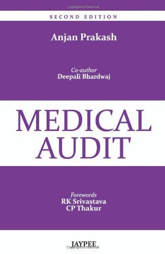 Medical Audit (Second Edition): Anjan Prakash (Author),
