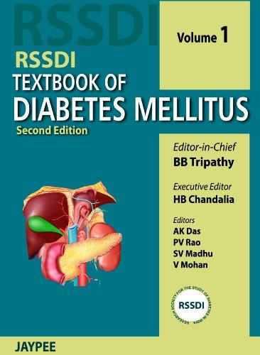 RSSDI Textbook of Diabetes Mellitus (Second Edition), 2 Vols: H.B. Chandalia, B.B. Tripathy, A.K. ...