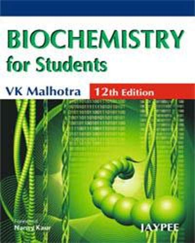 Biochemistry for Students: V.K. Malhotra
