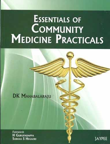 Essentials of Community Medicine Practicals: D.K. Mahabalaraju