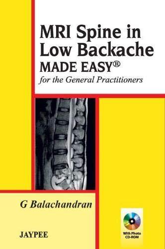 Mri Spine In Low Backache Made Easy: Balachandran