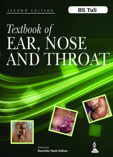 Textbook of Ear, Nose and Throat: B.S. Tuli