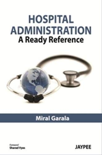 9789350257555: Hospital Administration: A Ready Reference