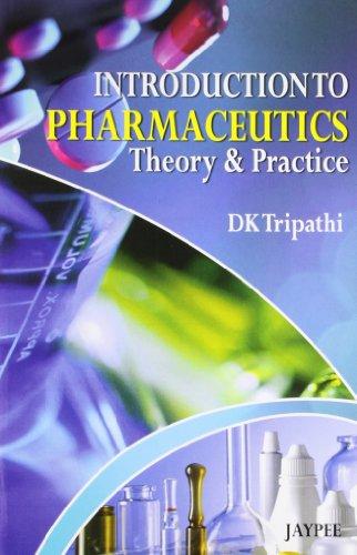 Introduction to Pharmaceutics: Tripathi D.K.