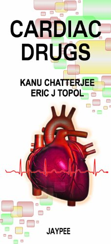 Cardiac Drugs.: Chatterjee, Kanu, and