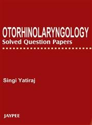 9789350259085: Otorhinolaryngology Solved Question Papers