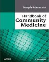 Handbook Of Community Medicine, 1/E: Subramanian
