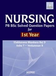 Nursing: PB BSc Solved Question Papers for: Venkatesan B,Anbu T,D.