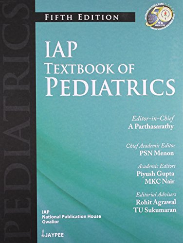 IAP Textbook of Pediatrics (Fifth Edition): Piyush Gupta, A.