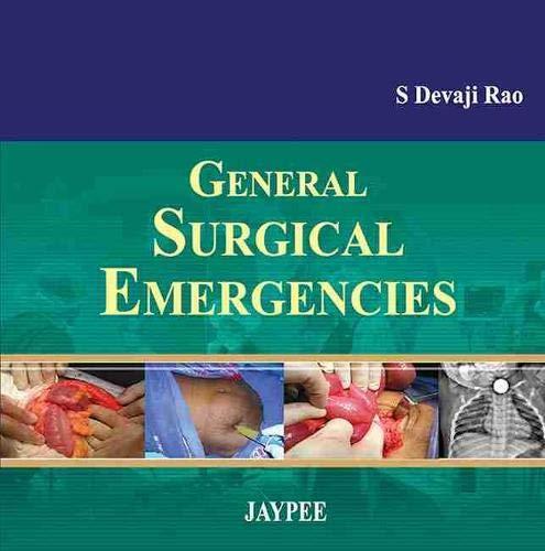 General Surgical Emergencies: S. Devaji Rao