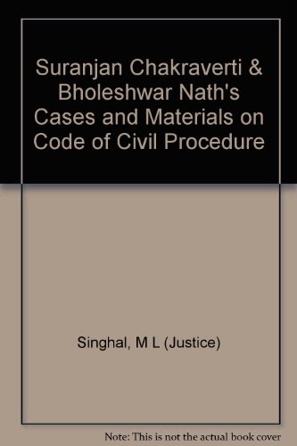 Cases and Materials on Code of Civil Procedure, (In 3 Large Volumes): Suranjan Chakraverti and ...