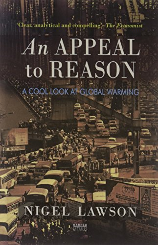 9789350290194: An Appeal to Reason: A Cool Look at Global Warming
