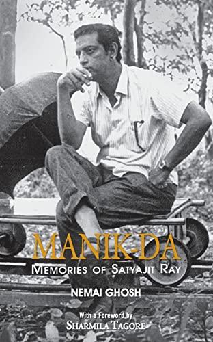 9789350290408: Manik Da: Memoirs Of Satyajit Ray