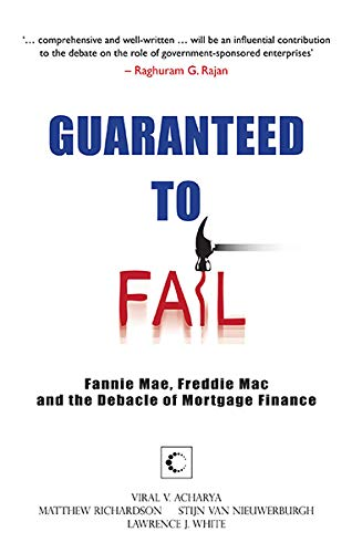 9789350290651: Guaranteed to Fail: Fannie Mae, Freddie Mac and the Debacle of Mortgage Finance