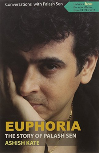 Euphoria: The Story of Palash Sen: Kate Ashish