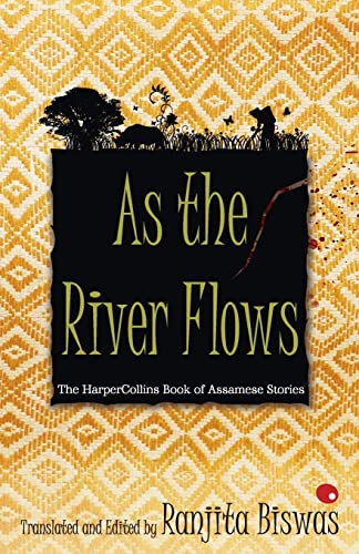 As The River Flows: Biswas, Ranjita