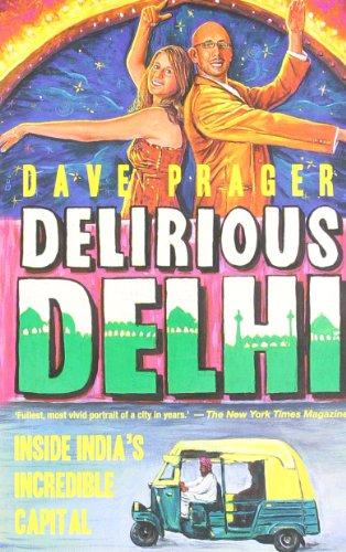 9789350291313: Delirious Delhi