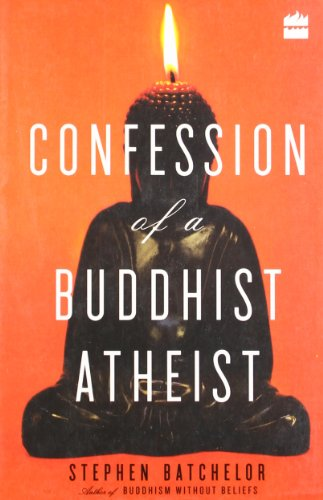 9789350291719: Confession of a Buddhist Atheist